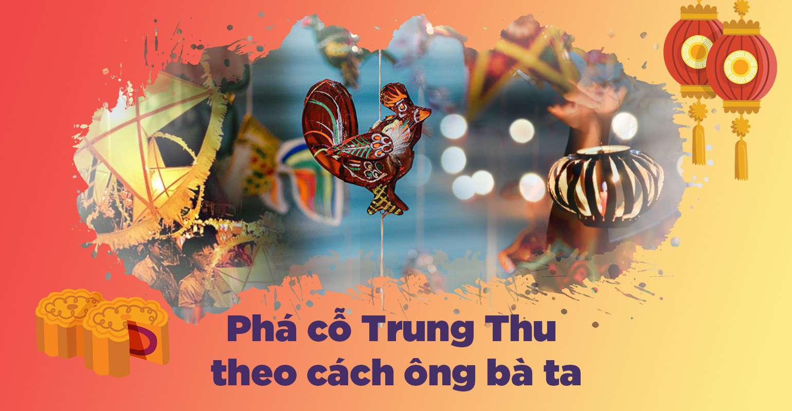 How to enjoy Mid-Autumn Festival by Vietnamese tradition